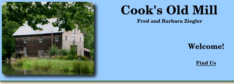Cook's Old Mill at Greenville, West Virginia — Fred and Barbara Ziegler